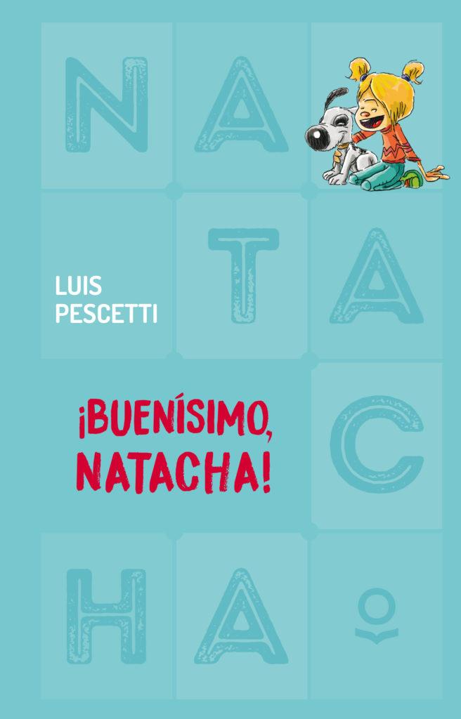 ¡Buenísimo Natacha!